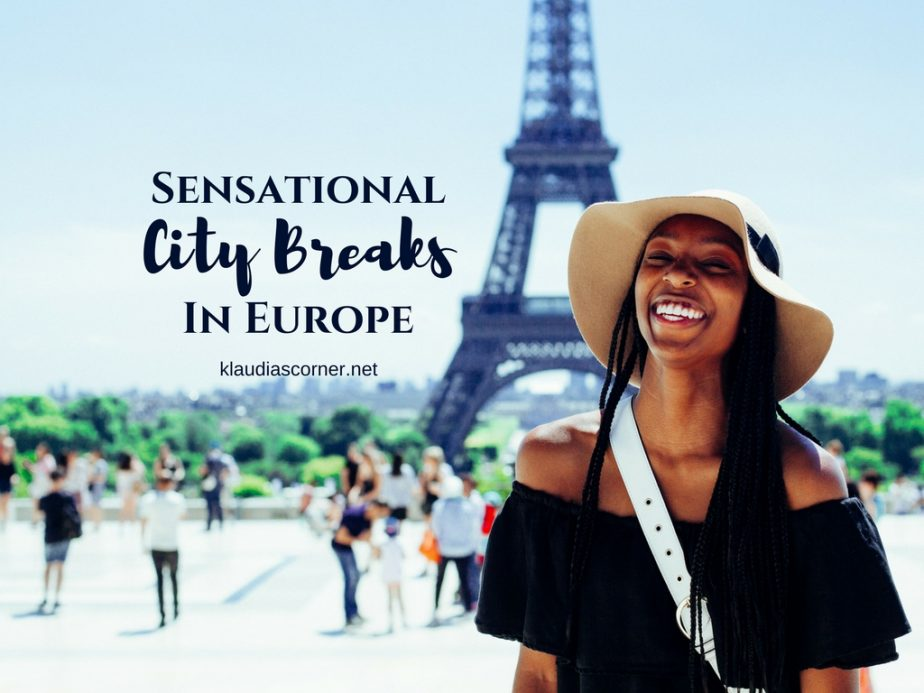 The Best City Breaks In Europe - That's Your Travel Bucket List Sorted!